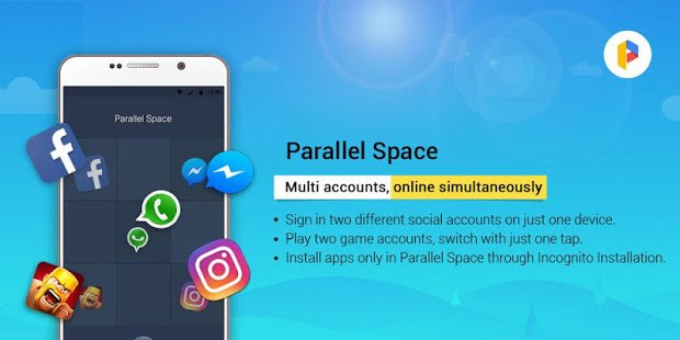 Use 2 Same Applications in 1 Smartphone With Parallel Space