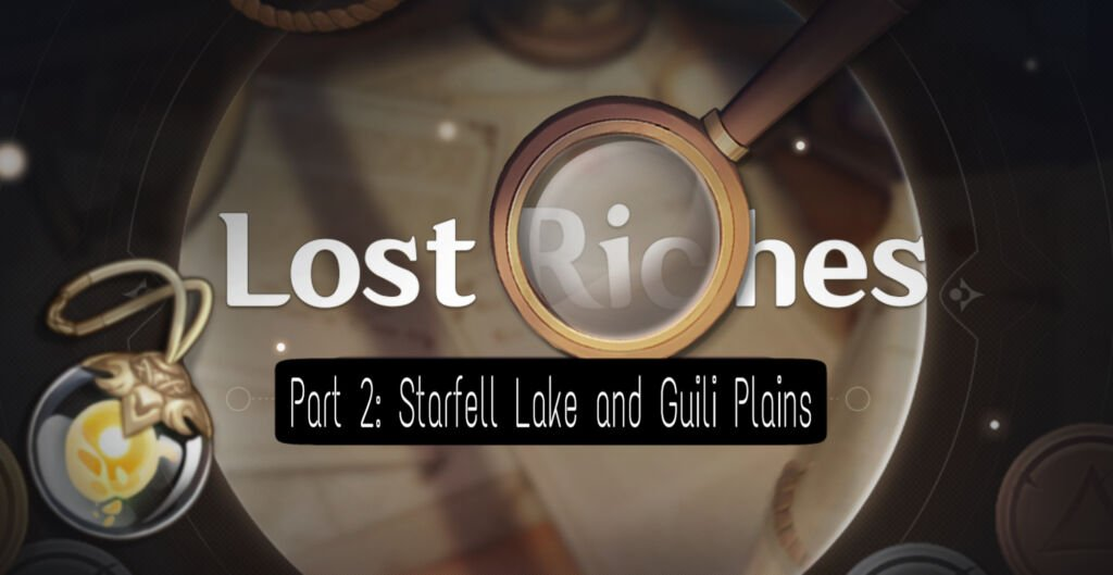 Lost Riches Part 2